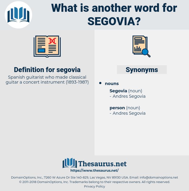 segovia, synonym segovia, another word for segovia, words like segovia, thesaurus segovia