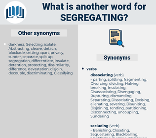 Segregating, synonym Segregating, another word for Segregating, words like Segregating, thesaurus Segregating