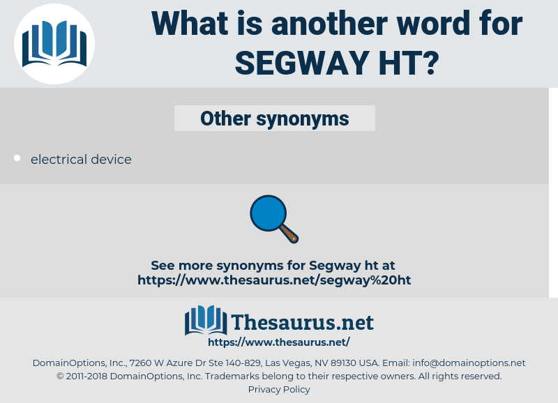 segway ht, synonym segway ht, another word for segway ht, words like segway ht, thesaurus segway ht