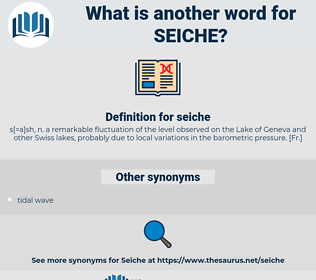 seiche, synonym seiche, another word for seiche, words like seiche, thesaurus seiche