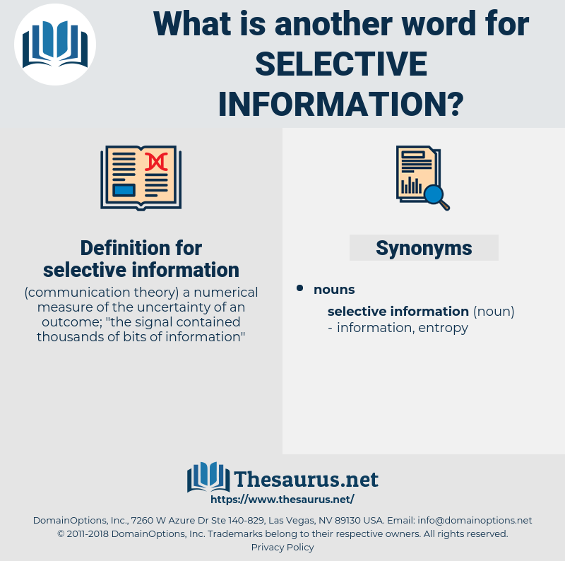 selective information, synonym selective information, another word for selective information, words like selective information, thesaurus selective information
