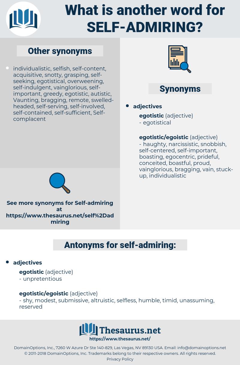 self-admiring, synonym self-admiring, another word for self-admiring, words like self-admiring, thesaurus self-admiring