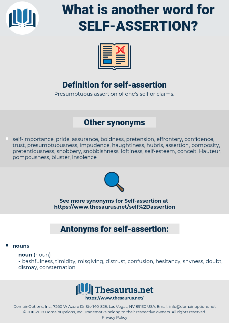 self-assertion, synonym self-assertion, another word for self-assertion, words like self-assertion, thesaurus self-assertion