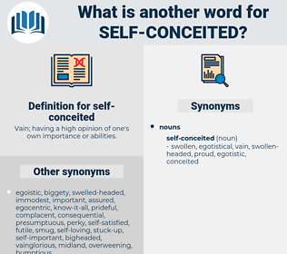 self-conceited, synonym self-conceited, another word for self-conceited, words like self-conceited, thesaurus self-conceited
