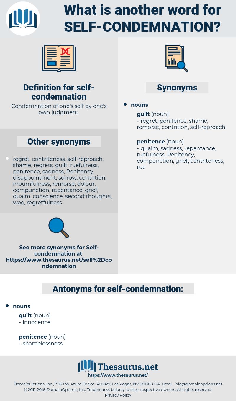 self-condemnation, synonym self-condemnation, another word for self-condemnation, words like self-condemnation, thesaurus self-condemnation