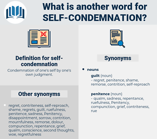 self-condemnation, synonym self-condemnation, another word for self-condemnation, words like self-condemnation, thesaurus self-condemnation