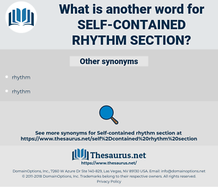 self-contained rhythm section, synonym self-contained rhythm section, another word for self-contained rhythm section, words like self-contained rhythm section, thesaurus self-contained rhythm section