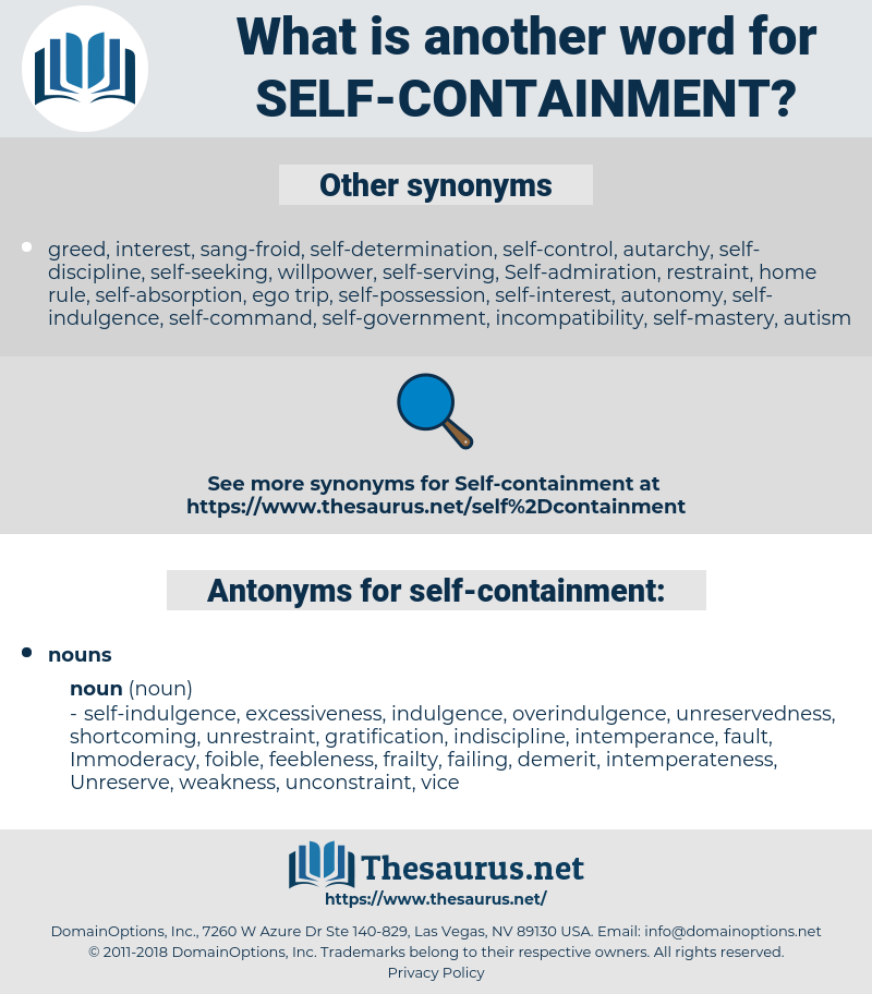 self-containment, synonym self-containment, another word for self-containment, words like self-containment, thesaurus self-containment