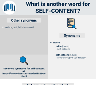 self-content, synonym self-content, another word for self-content, words like self-content, thesaurus self-content