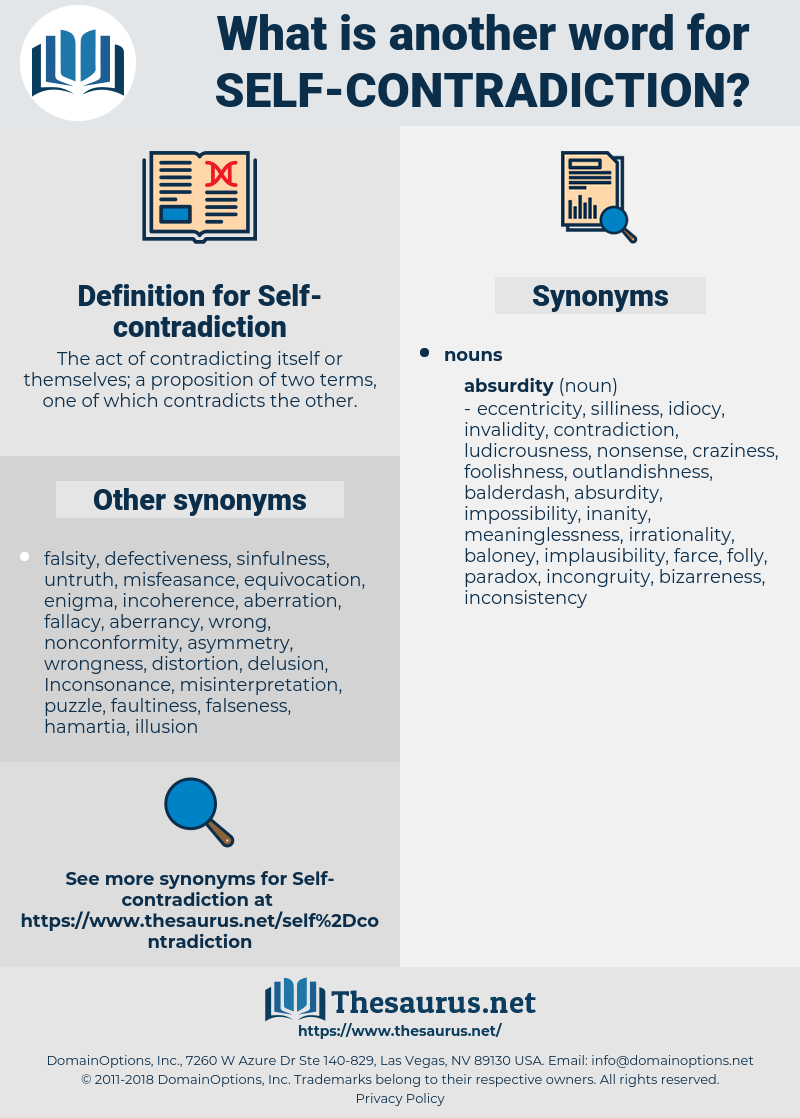 Self-contradiction, synonym Self-contradiction, another word for Self-contradiction, words like Self-contradiction, thesaurus Self-contradiction