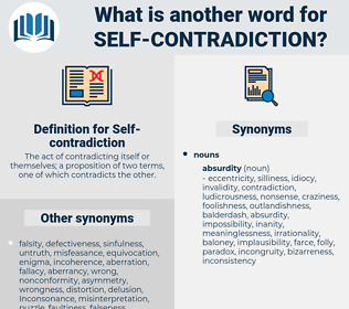 Self-contradiction, synonym Self-contradiction, another word for Self-contradiction, words like Self-contradiction, thesaurus Self-contradiction