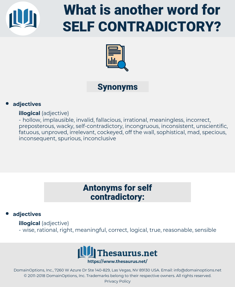 self-contradictory, synonym self-contradictory, another word for self-contradictory, words like self-contradictory, thesaurus self-contradictory