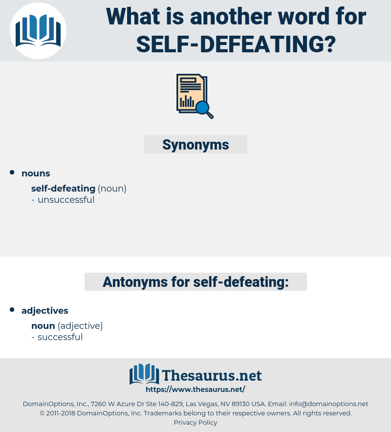 self-defeating, synonym self-defeating, another word for self-defeating, words like self-defeating, thesaurus self-defeating