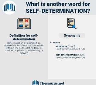 self-determination, synonym self-determination, another word for self-determination, words like self-determination, thesaurus self-determination