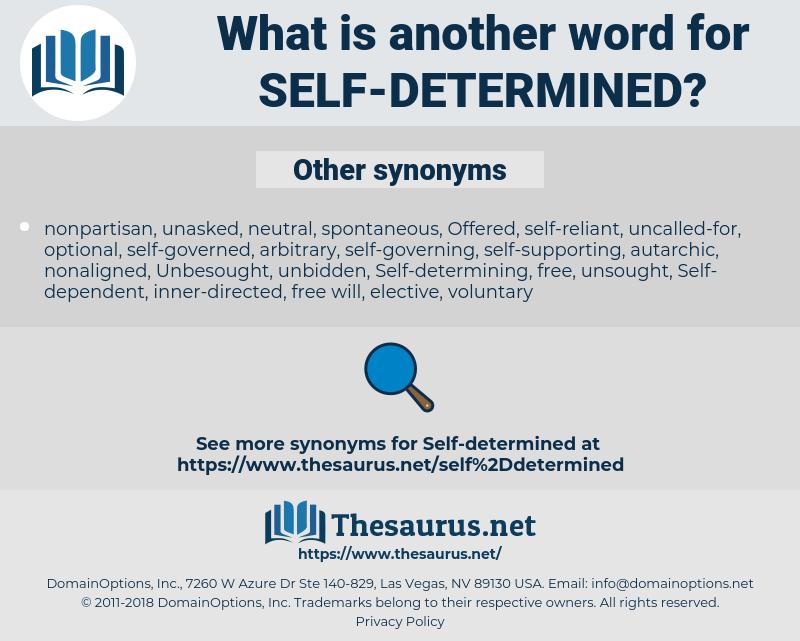 self-determined, synonym self-determined, another word for self-determined, words like self-determined, thesaurus self-determined