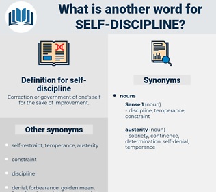 self-discipline, synonym self-discipline, another word for self-discipline, words like self-discipline, thesaurus self-discipline