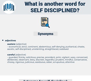 self disciplined, synonym self disciplined, another word for self disciplined, words like self disciplined, thesaurus self disciplined