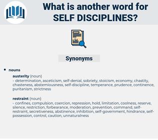 self-disciplines, synonym self-disciplines, another word for self-disciplines, words like self-disciplines, thesaurus self-disciplines