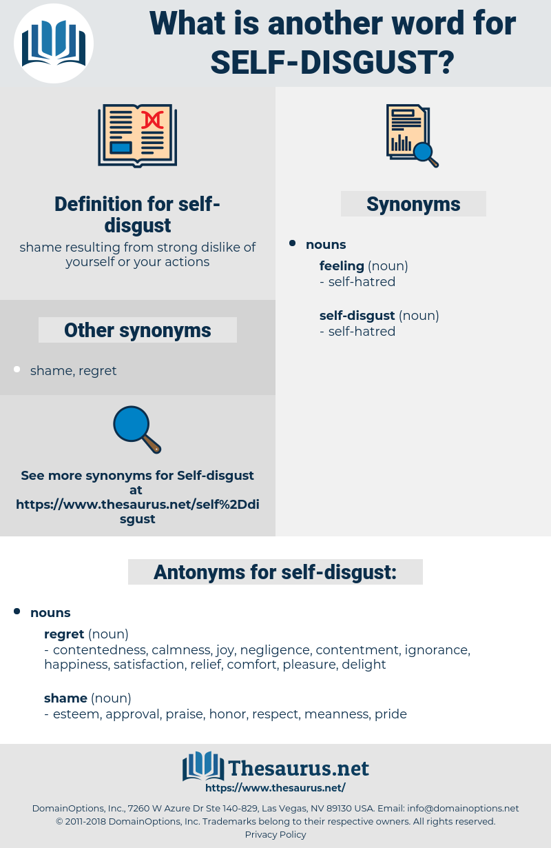 self-disgust, synonym self-disgust, another word for self-disgust, words like self-disgust, thesaurus self-disgust