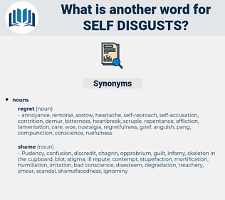 self-disgusts, synonym self-disgusts, another word for self-disgusts, words like self-disgusts, thesaurus self-disgusts