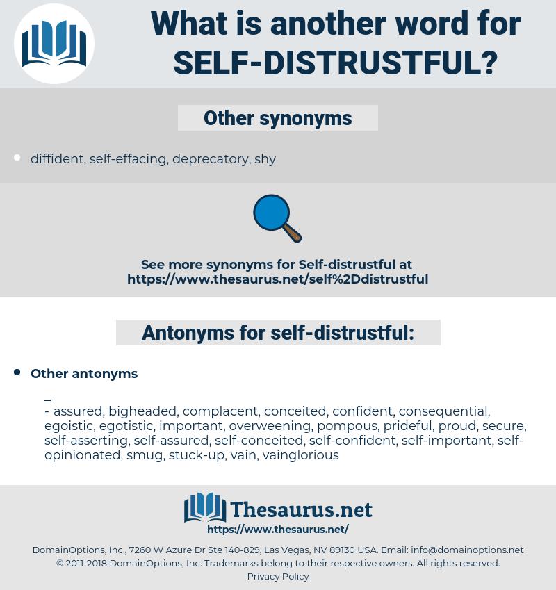 self-distrustful, synonym self-distrustful, another word for self-distrustful, words like self-distrustful, thesaurus self-distrustful