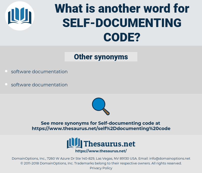 self-documenting code, synonym self-documenting code, another word for self-documenting code, words like self-documenting code, thesaurus self-documenting code