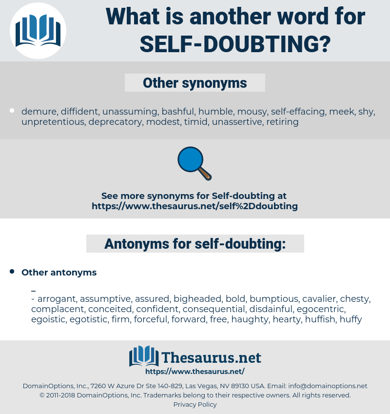 self-doubting, synonym self-doubting, another word for self-doubting, words like self-doubting, thesaurus self-doubting