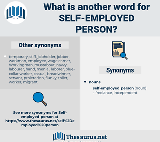 self-employed person, synonym self-employed person, another word for self-employed person, words like self-employed person, thesaurus self-employed person