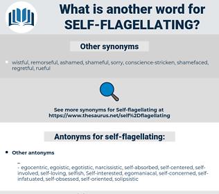 self-flagellating, synonym self-flagellating, another word for self-flagellating, words like self-flagellating, thesaurus self-flagellating