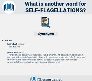 self-flagellations, synonym self-flagellations, another word for self-flagellations, words like self-flagellations, thesaurus self-flagellations