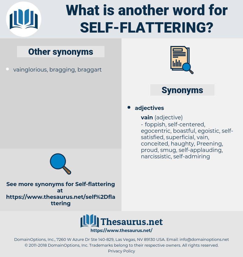 self-flattering, synonym self-flattering, another word for self-flattering, words like self-flattering, thesaurus self-flattering