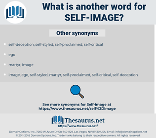 self-image, synonym self-image, another word for self-image, words like self-image, thesaurus self-image