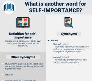 self-importance, synonym self-importance, another word for self-importance, words like self-importance, thesaurus self-importance