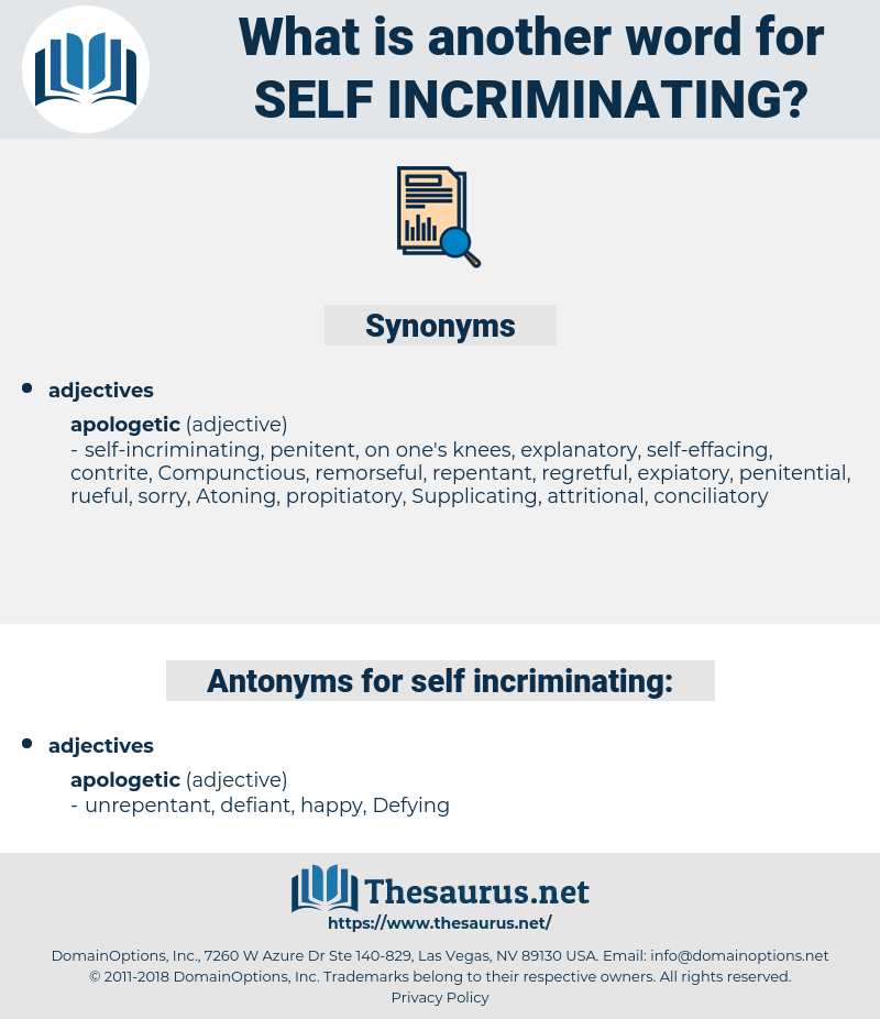 self incriminating, synonym self incriminating, another word for self incriminating, words like self incriminating, thesaurus self incriminating