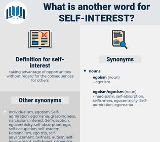 self interest, synonym self interest, another word for self interest, words like self interest, thesaurus self interest