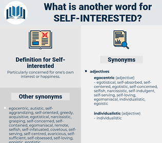 Self-interested, synonym Self-interested, another word for Self-interested, words like Self-interested, thesaurus Self-interested