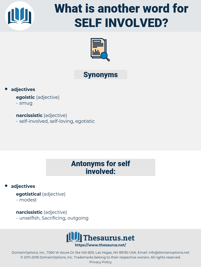 self-involved, synonym self-involved, another word for self-involved, words like self-involved, thesaurus self-involved