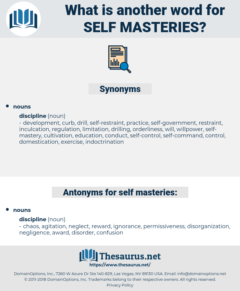 self-masteries, synonym self-masteries, another word for self-masteries, words like self-masteries, thesaurus self-masteries