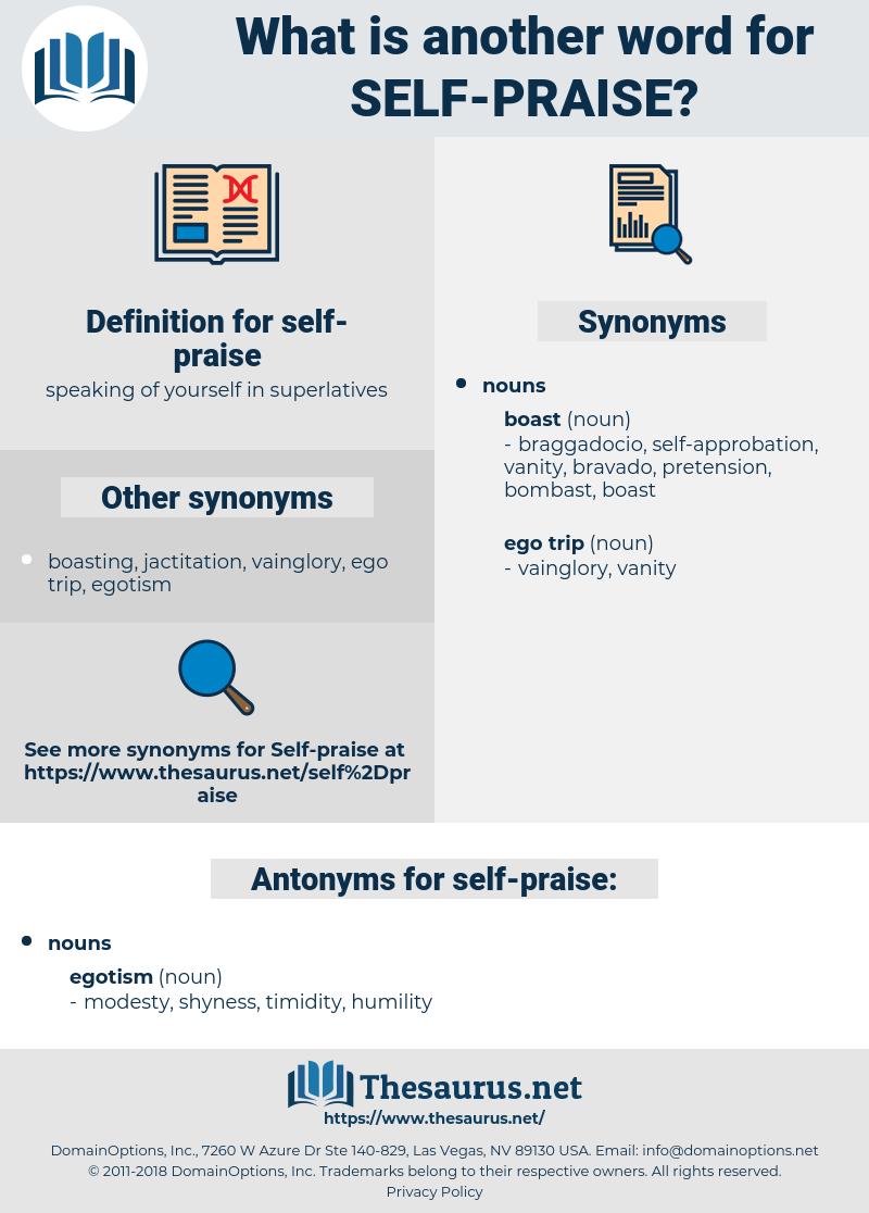 self-praise, synonym self-praise, another word for self-praise, words like self-praise, thesaurus self-praise