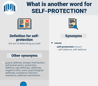 self-protection, synonym self-protection, another word for self-protection, words like self-protection, thesaurus self-protection