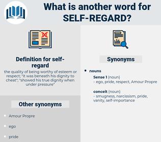 self-regard, synonym self-regard, another word for self-regard, words like self-regard, thesaurus self-regard