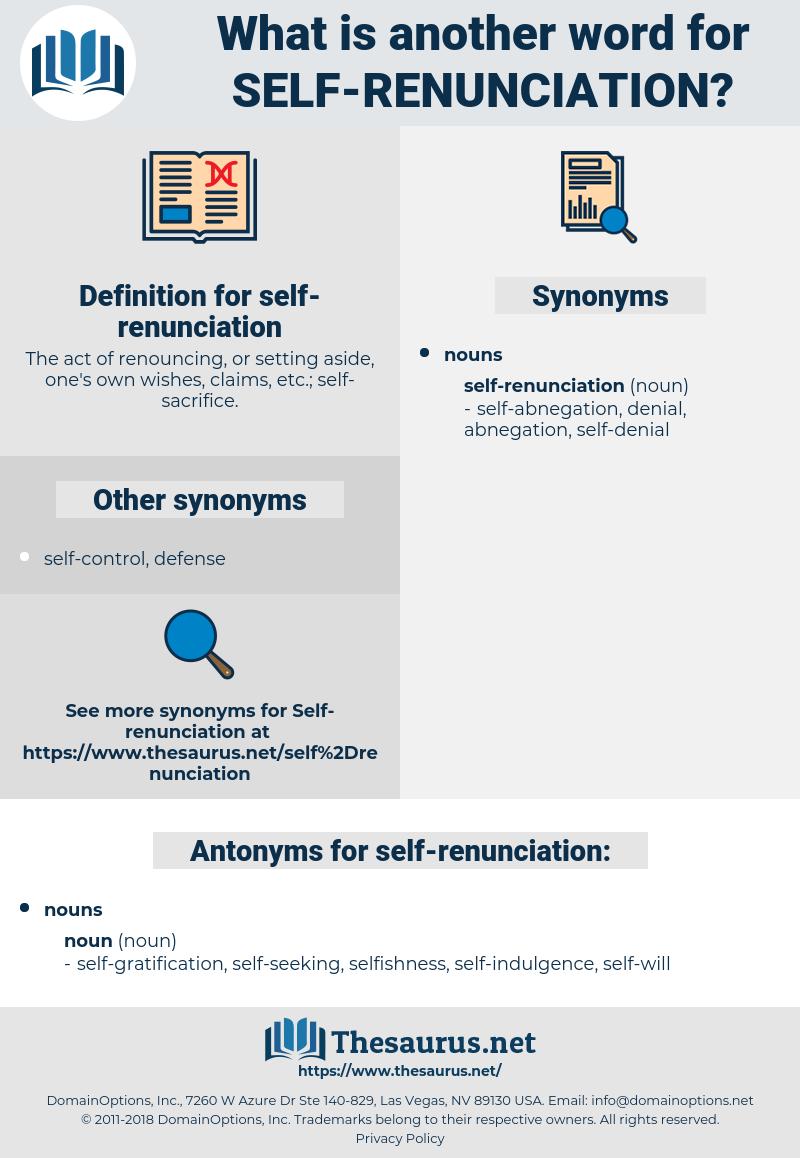 self-renunciation, synonym self-renunciation, another word for self-renunciation, words like self-renunciation, thesaurus self-renunciation