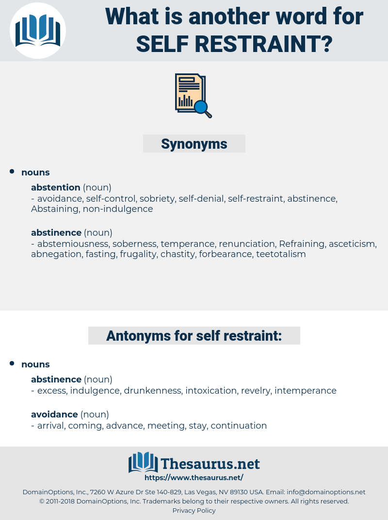 self-restraint, synonym self-restraint, another word for self-restraint, words like self-restraint, thesaurus self-restraint