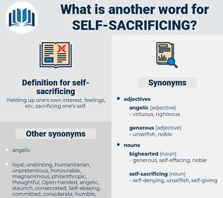 self-sacrificing, synonym self-sacrificing, another word for self-sacrificing, words like self-sacrificing, thesaurus self-sacrificing