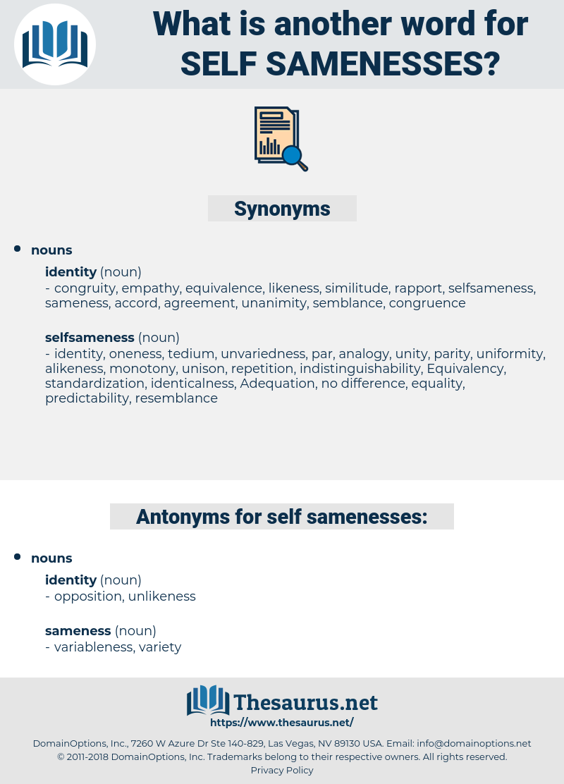 self samenesses, synonym self samenesses, another word for self samenesses, words like self samenesses, thesaurus self samenesses