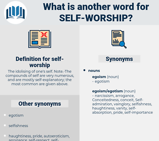 self-worship, synonym self-worship, another word for self-worship, words like self-worship, thesaurus self-worship