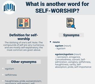 self-worship, synonym self-worship, another word for self-worship, words like self-worship, thesaurus self-worship