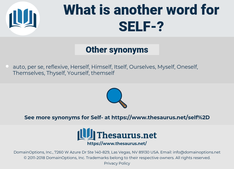 self, synonym self, another word for self, words like self, thesaurus self