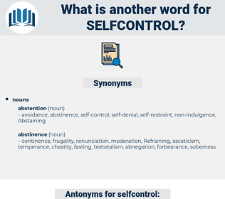 selfcontrol, synonym selfcontrol, another word for selfcontrol, words like selfcontrol, thesaurus selfcontrol