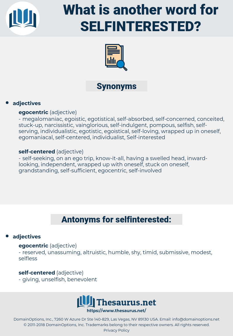 selfinterested, synonym selfinterested, another word for selfinterested, words like selfinterested, thesaurus selfinterested